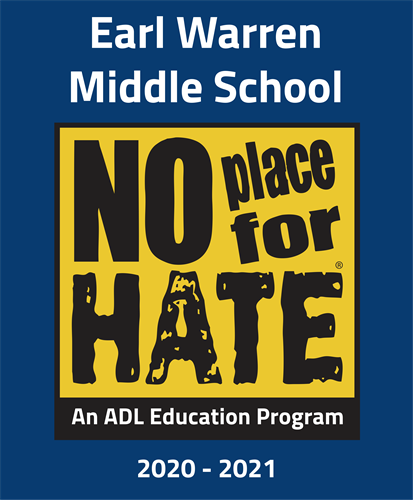 Earl Warren Middle School. No place for hate